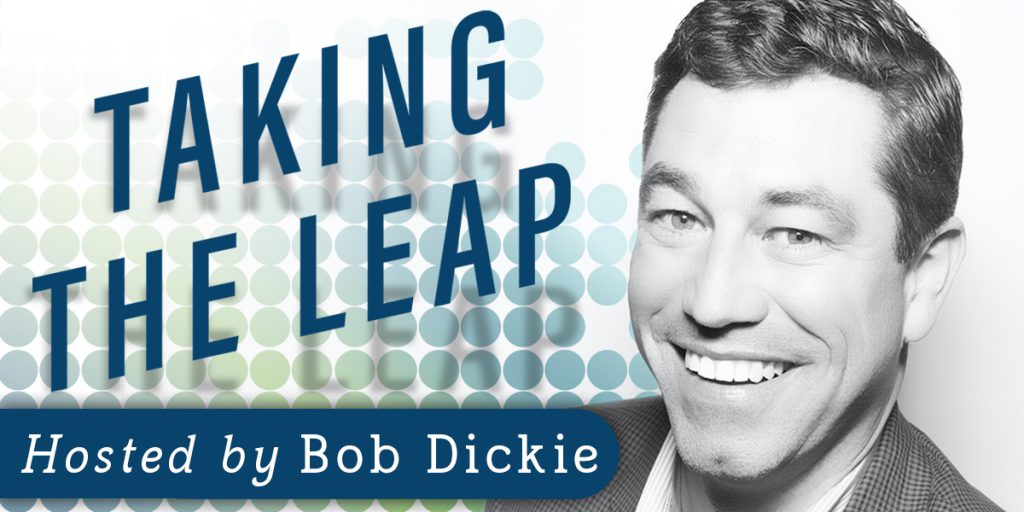"Listen in to Taking the Leap podcast with Bonvera CEO Robert L. Dickie or ""Bob"" Dickie on the topics of business, leadership, and entrepreneurship."